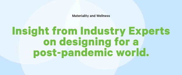 Insight from Industry Experts on designing for a post-pandemic world