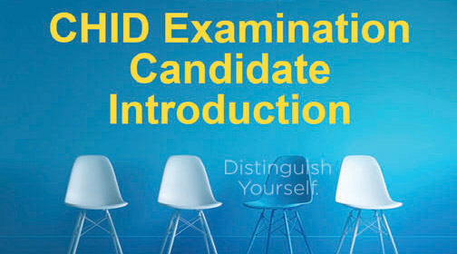 AAHID CHID Exam Candidate Introduction